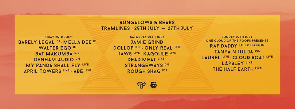 bungalows & bears tramlines 2014